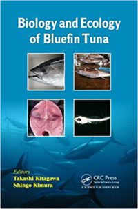 『Biology and Ecology of Bluefin Tuna』